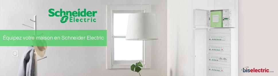Équipez votre maison en Schneider Electric sur bis-electric.com