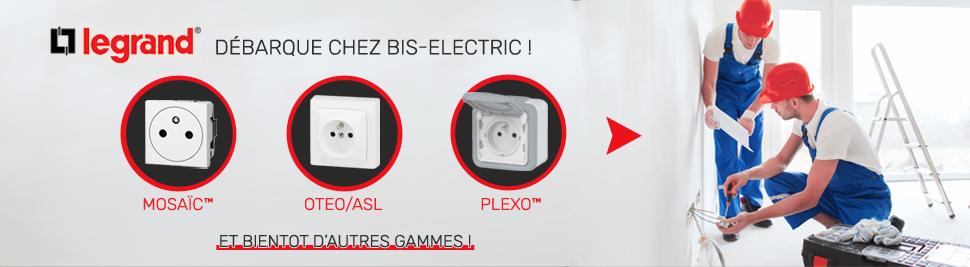Retrouvez notre nouvelle marque de matériel electrique LEGRAND en ventes sur bis-electric.com, votre distributeur de materiel electrique