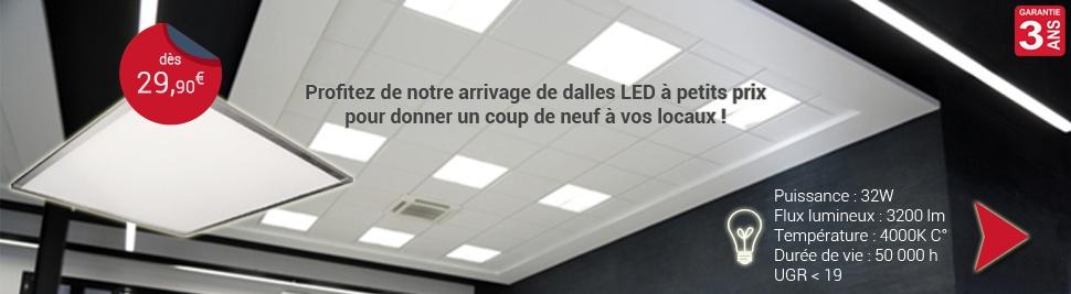 Découvrez nos dalles LED au meilleur rapport qualité/prix du web